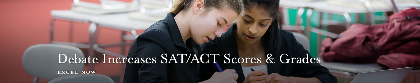 Debate increases SAT/ACT scores and grades.