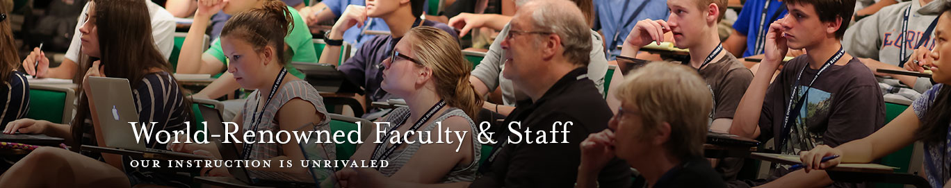World-Renowned faculty and staff - our instruction is unrivaled.